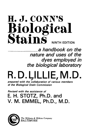 H. J. Conn's Biological Stains