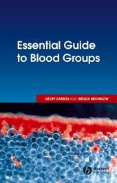 Essential Guide to Blood Groups: Edition 2