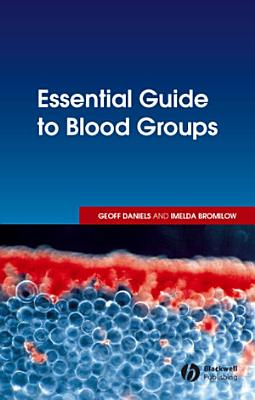 Essential Guide to Blood Groups PDF