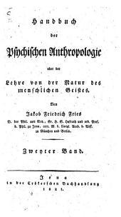Handbuch der psychischen Anthropologie oder der Lehre von der Natur des menschlichen Geistes: Band 2
