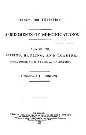 Patents for Inventions. Abridgments of Specifications: Volume 12