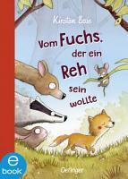 Vom Fuchs  der ein Reh sein wollte PDF
