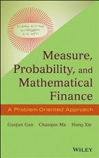 Measure  Probability  and Mathematical Finance PDF