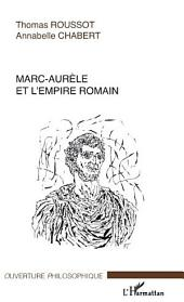 Marc-Aurèle et l'empire romain