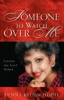Someone to Watch Over Me  Living the Last Verse PDF