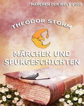 Märchen und Spukgeschichten (Märchen der Welt)