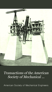 Transactions of the American Society of Mechanical Engineers: Volume 19