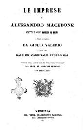 Le imprese di Alessandro Macedone scritte in greca favella da Esopo e recate in latina da Giulio Valerio
