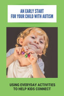 An Early Start For Your Child With Autism PDF