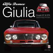 Alfa Romeo Giulia GT & GTA: Enlarged & revised 3rd edition