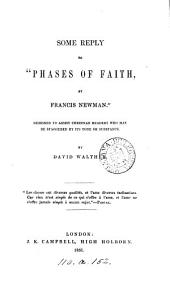 Some reply to 'Phases of faith, by Francis Newman'.
