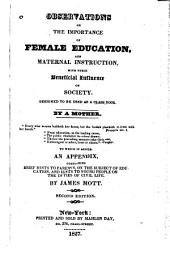 Observations on the Importance of Female Education and Maternal Instruction with Their Beneficial Influence on Society, Designed to be Used as a Class Book