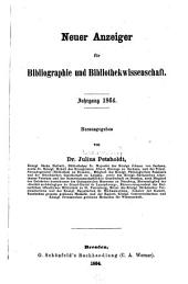 Neuer Anzeiger für Bibliographie und Bibliothekwissenschaft: 1864