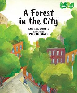 A Forest in the City Book