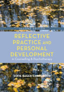Reflective Practice and Personal Development in Counselling and Psychotherapy PDF