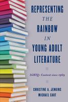 Representing the Rainbow in Young Adult Literature PDF