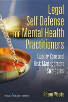 Legal Self Defense for Mental Health Practitioners PDF