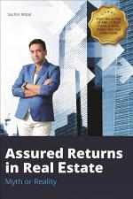 Assured Returns in Real Estate
