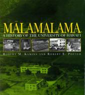 Måalamalama: A History of the University of Hawai'i