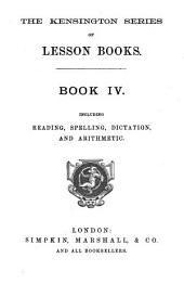 The Kensington series of lesson books (ed. by J.W. Laurie). Primer, pt: Volume 4