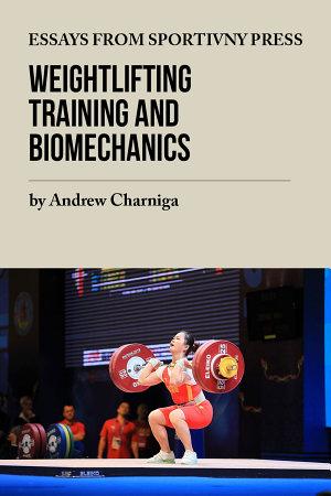 Weightlifting Training and Biomechanics