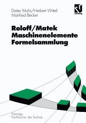 Roloff/Matek Maschinenelemente Formelsammlung: Ausgabe 5