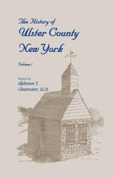 The History of Ulster County, New York