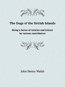 The Dogs of the British Islands PDF