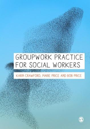 Groupwork Practice for Social Workers PDF