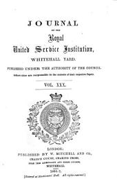 Journal of the Royal United Service Institution: Volume 30