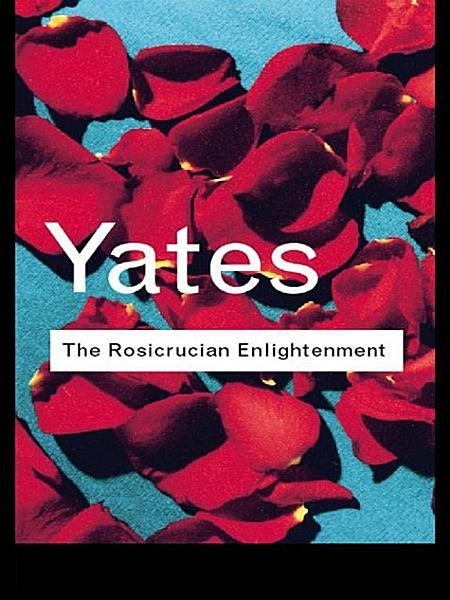 The Rosicrucian Enlightenment PDF
