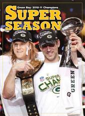 A Super Season - Green Bay 2010-11 Champions