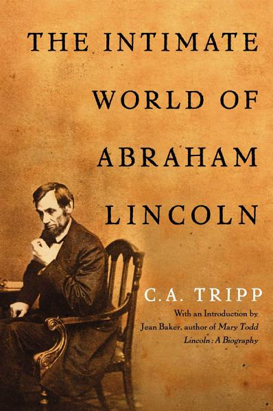 Download The Intimate World of Abraham Lincoln Book