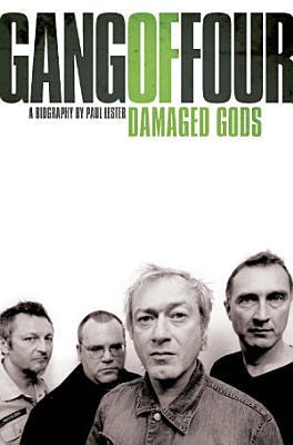 Gang of Four  Damaged Gods