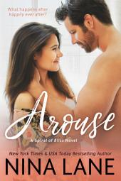 AROUSE (Spiral of Bliss)