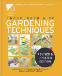 The AHS Encyclopedia of Gardening Techniques