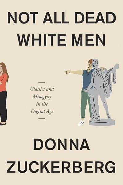 Download Not All Dead White Men Book