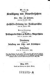 Gesetz betreffend die Bewilligung von Steuerfreijahren bei Neu-, Um- und Zubauten vom 24. December 1869. (etc.)