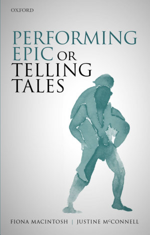 Performing Epic Or Telling Tales