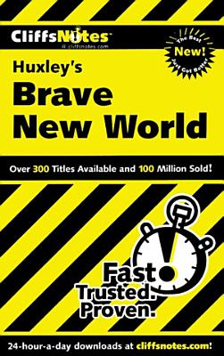 CliffsNotes on Huxley s Brave New World