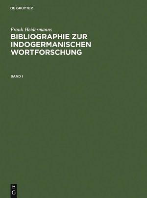 Bibliographie zur indogermanischen Wortforschung 3 Bde  PDF