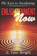 Enlightenment Now  The Keys to Awakening PDF