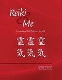 Reiki   Me Personalized Reiki Training  Level 1 PDF