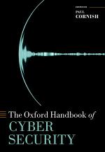 The Oxford Handbook of Cyber Security