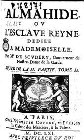 Almahide, ou L'esclaue reine ...