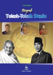 Biografi Tokoh-Tokoh Dunia