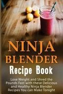 Ninja Blender Recipe Book