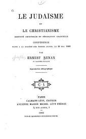Le judaïsme et le christianisme: conférence faite a la Société des Études Juives, le 26 Mai 1883