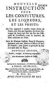Nouvelle instruction pour les confitures, les liqueurs, et les fruits... [par Massialot]. Suite du Nouveau Cuisinier Royal et Bourgeois...