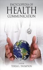 Encyclopedia of Health Communication